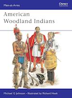 American Woodland Indians af Richard Hook, Michael Johnson