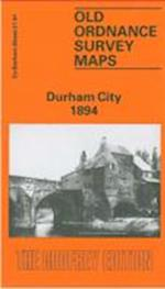 Durham City 1894 (Old Ordnance Survey Maps of County Durham)