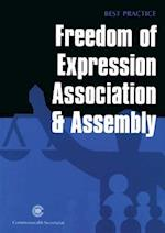 Freedom of Expression, Association & Assembly (Best Practice)
