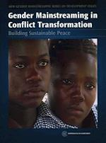 Gender Mainstreaming in Conflict Transformation (New Gender Mainstreaming Series on Development Issues)