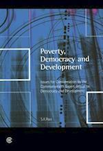 Poverty, Democracy and Development