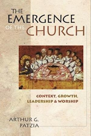 The Emergence of the Church