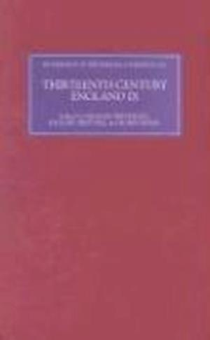 Thirteenth Century England IX - Proceedings of the Durham Conference, 2001