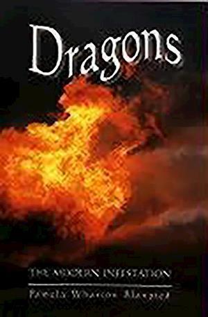 Dragons - The Modern Infestation