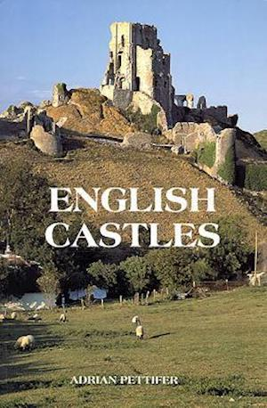 English Castles - A Guide by Counties