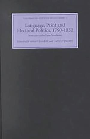 Language, Print and Electoral Politics, 1790-183 - Newcastle-under-Lyme Broadsides