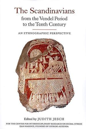 The Scandinavians from the Vendel Period to the - An Ethnographic Perspective