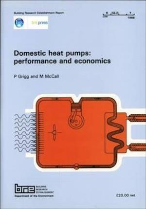 Domestic Heat Pumps: Performance and Economics