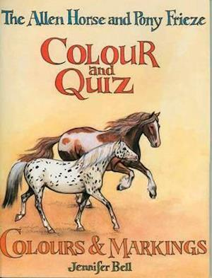 Bog paperback The Allen Horse and Pony Frieze Colour and Quiz af Jennifer Bell