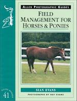Field Management for Horses and Ponies (Allen Photographic Guides, nr. 41)
