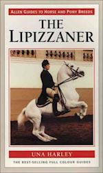 The Lipizzaner (Allen Guides to Horse & Pony Breeds)