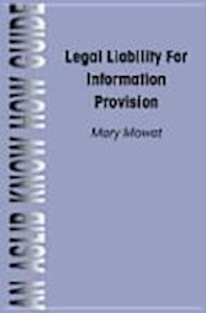 Legal Liability for Information Provision