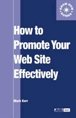 How to Promote Your Web Site Effectively