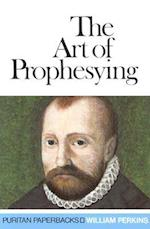 Art of Prophesying (Puritan Paperbacks)