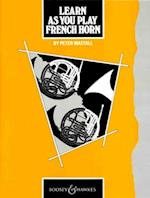 Learn as You Play French Horn (Learn as You Play Series)