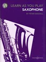Learn As You Play Saxophone (Learn as You Play Series)