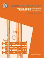 Learn As You Play Trumpet, Cornet and Flugelhorn (Learn as You Play Series)