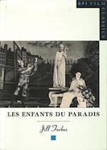 Les Enfants Du Paradis (Bfi Film Classics)