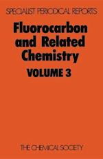 Fluorocarbon and Related Chemistry (Specialist Periodical Reports, nr. 3)
