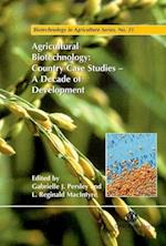 Agricultural Biotechn (BIOTECHNOLOGY IN AGRICULTURE SERIES, nr. 25)