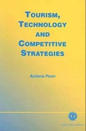 Tourism, Technology and Competitive Strategies