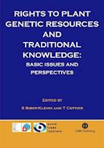 Rights to Plant Genetic Resources and Traditional Knowled