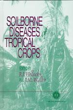 Soilborne Diseases of Tropical Crop