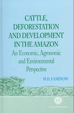 Cattle, Deforestation and Development in the Amazon