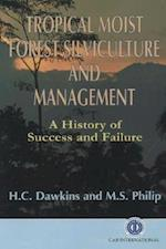 Tropical Moist Forest Silviculture and Managemen