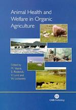 Animal Health and Welfare in Organic Agric