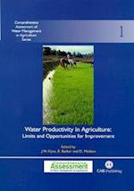 Water Productivity in Agric (Comprehensive Assessment of Water Management in Agriculture Series, nr. 1)