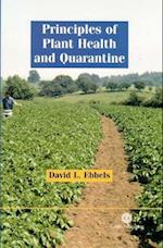 Principles of Plant Health and Quarantin