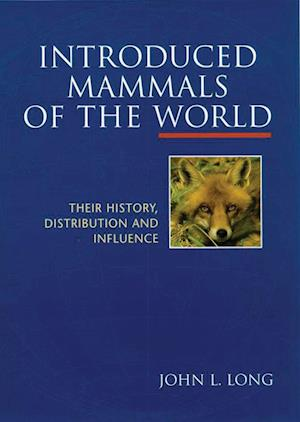 Bog, hardback Introduced Mammals of the World af John L. Long