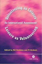 Volunteering as Leisure/Leisure as Volunteerin