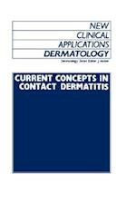 Current Concepts in Contact Dermatitis (New Clinical Applications: Dermatology S, nr. 5)