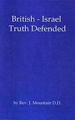 British-Israel Truth Defended (Classic Series, nr. 6)