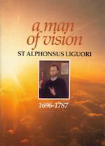 Man of Vision-Alphonsus Ligour af Alphonsus Liguori