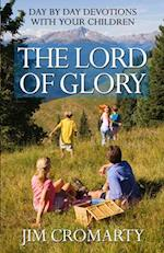 The Lord of Glory af Jim Cromarty