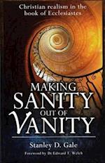 Making Sanity Out of Vanity af Stanley D. Gale