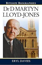 Dr Martyn Lloyd-Jones (Bitesize Biographies)