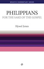 For The Sake of the Gospel - Philippians (Welwyn Commentary Series)
