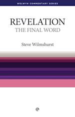 Final Word - Revelation (Welwyn Commentary Series)