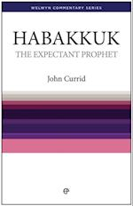 Expectant Prophet - Habakkuk (Welwyn Commentary Series)