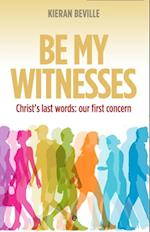 Be My Witnesses (FIRST)