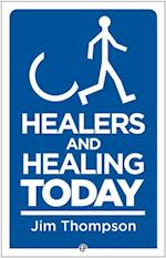Healing and Healers Today (FIRST)