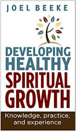 Developing Healthy Spiritual Growth (FIRST)