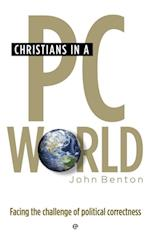 Christians in a PC World (FIRST)