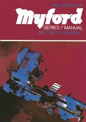 Bog paperback Myford Series 7 Manual af Ian Bradley