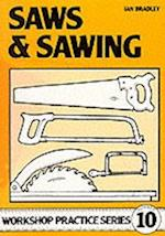 Saws and Sawing (Workshop Practice, nr. 10)