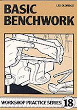 Basic Benchwork (Workshop Practice, nr. 18)